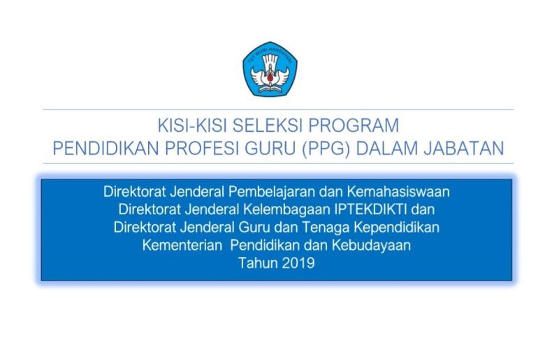 Kisi-Kisi Soal Seleksi PPG Dalam Jabatan 2019 (Program Pendidikan Profesi Guru)