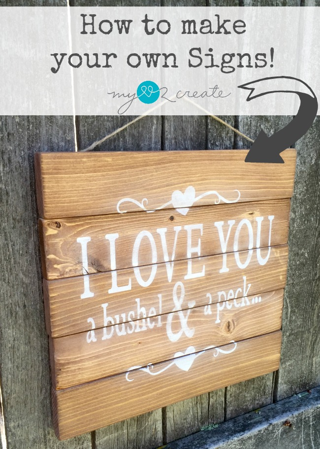 how to make your own signs including ideas without a cutting machine tutorial at mylove2create - Wood Sign Design Ideas