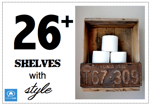 26 plus shelves with style, from HomeTalk, curated and featured on Funky Junk Interiors