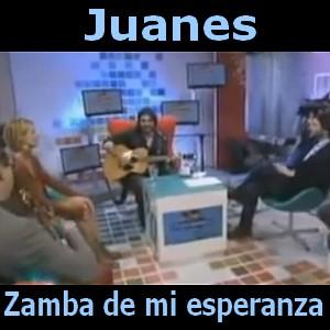 Juanes Zamba De Mi Esperanza Acordes D Canciones