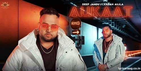 aukaat lyrics deep jandu