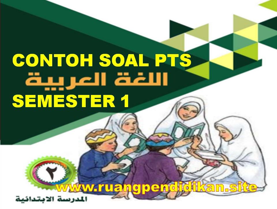Soal Dan Jawaban PTS Bahasa Arab Kelas 2 SD/MI