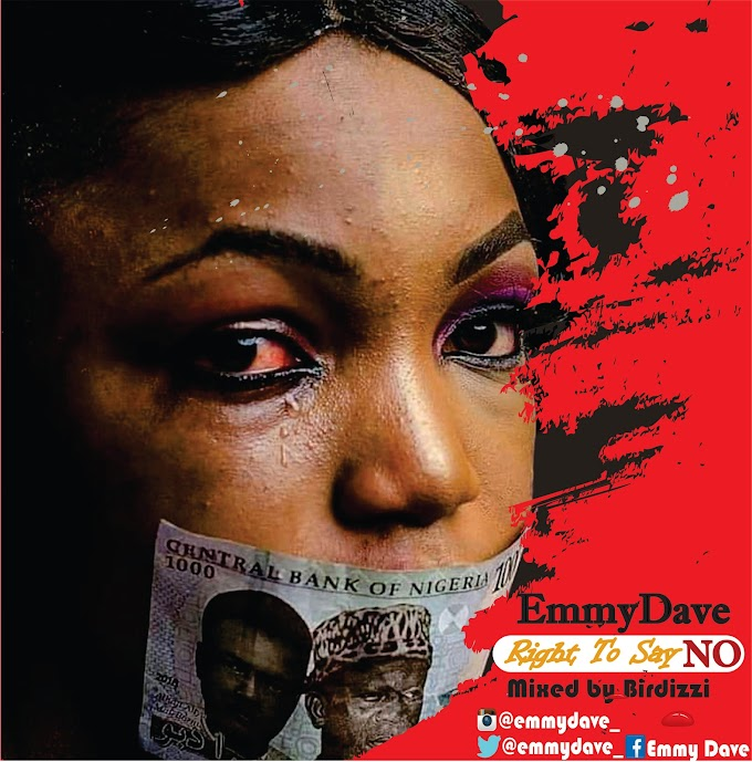 Download Music Mp3:- Right To Say No.Mp3 By EmmyDave
