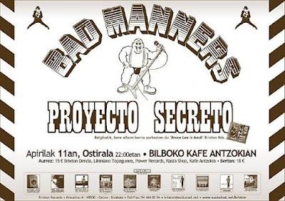 Bad Manners, Proyecto Secreto