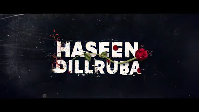 Haseen Dillruba 2021 Trailer Review, Online Watch And Download