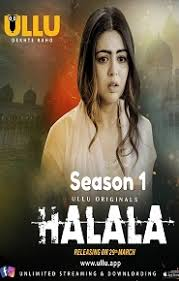 Halala (2019) Full Web Series Hindi HDRip 720p