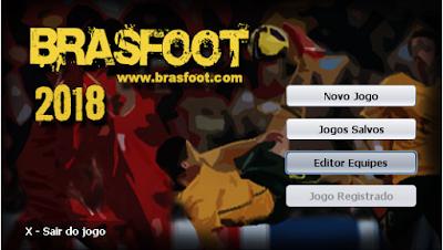 brasfoot 2018 lançado, registro grátis bf18, bf2018 registrado, brasfoot 2018 lanado oficialmente, patches oficiais, registro funcionando