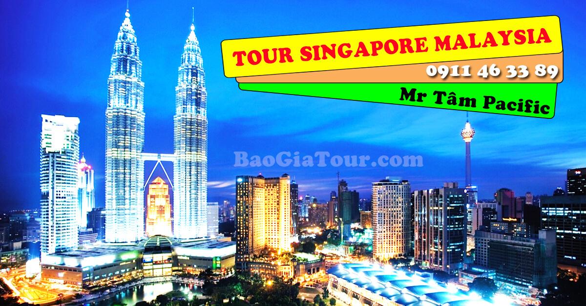 Báo giá tour Singapore Malaysia tháng 8 trọn gói 5 ngày 4 đêm