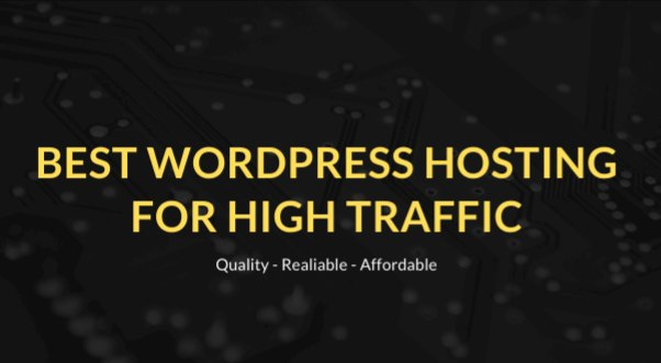 Best WordPress Hosting For High Traffic – Reviews & Comaprison