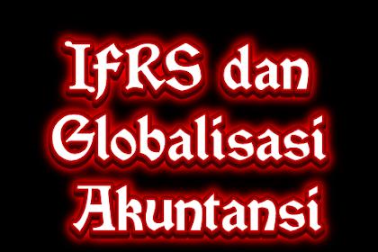 IFRS dan Globalisasi Akuntansi
