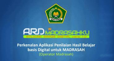 Panduan Pengerjaan Aplikasi Raport Digital ARD untuk Guru dan Operator
