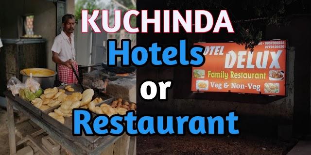 Best Hotels or Restaurant in Kuchinda Town