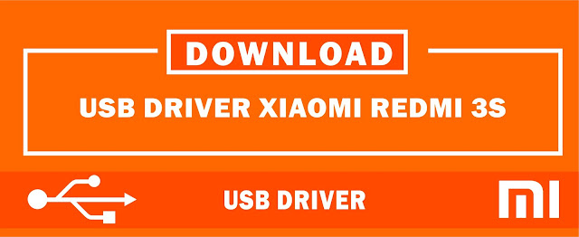 Download USB Driver Xiaomi Redmi 3S for Windows 32bit & 64bit