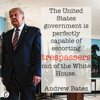 The United States government is perfectly capable of escorting trespassers out of the White House. — Andrew Bates, a spokesperson for Biden's campaign