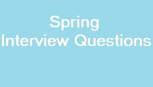 Spring most important interview questions for Java