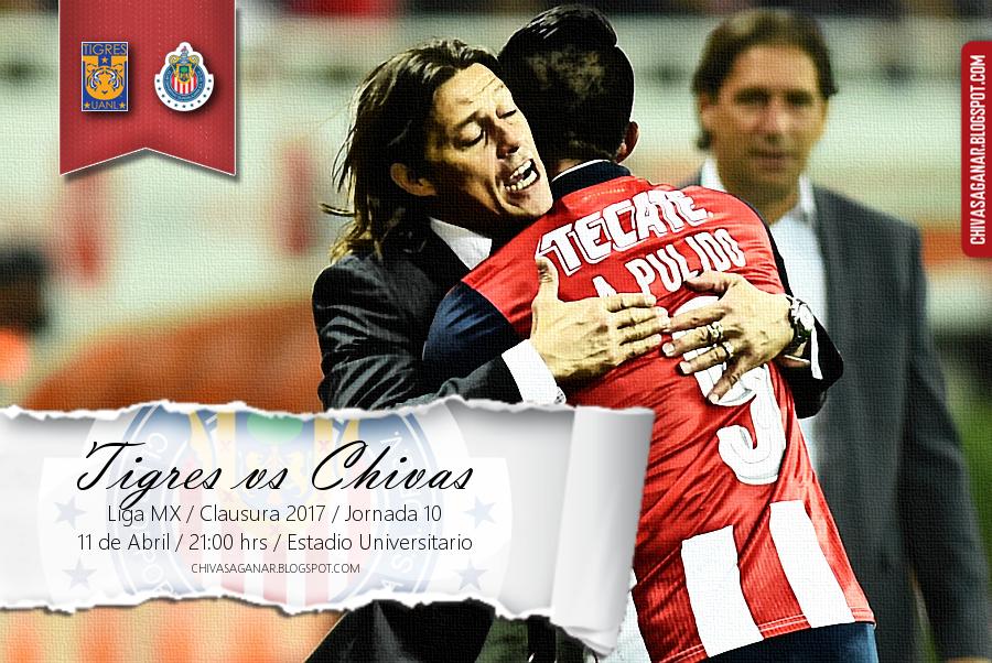 Liga MX : CF Tigres de la UANL CD Guadalajara - Clausura 2017 - Jornada 10.
