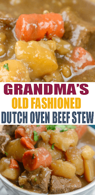 #GRANDMA'S #OLDFASHIONED DUTCH OVEN #BEEF STEW