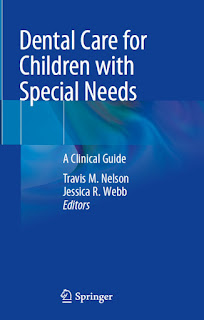 Dental Care for Children with Special Needs by Nelson & Webb