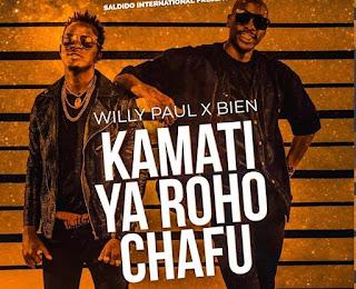 Audio | Willy Paul x Bien (Sauti Sol) – Kamati Ya Roho Chafu| Download Mp3
