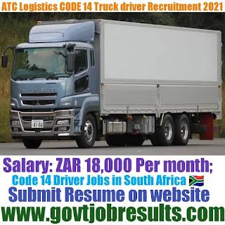 ATC Logistics CODE 14 Truck Driver Recruitment 2021-22