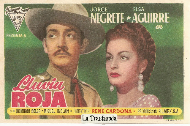 Programa de Cine - Lluvia Roja - Jorge Negrete - Elsa Aguirre