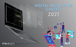 digital marketing career in 2021
