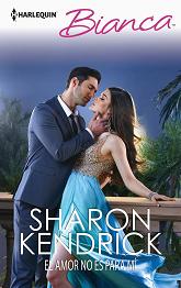 Sharon Kendrick - El amor no es para mi