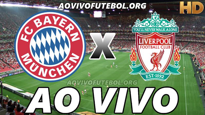 Bayern de Munique x Liverpool Ao Vivo Hoje em HD