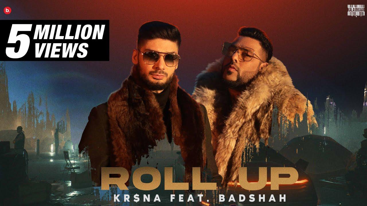 Roll Up Lyrics Badshah   Kr$na