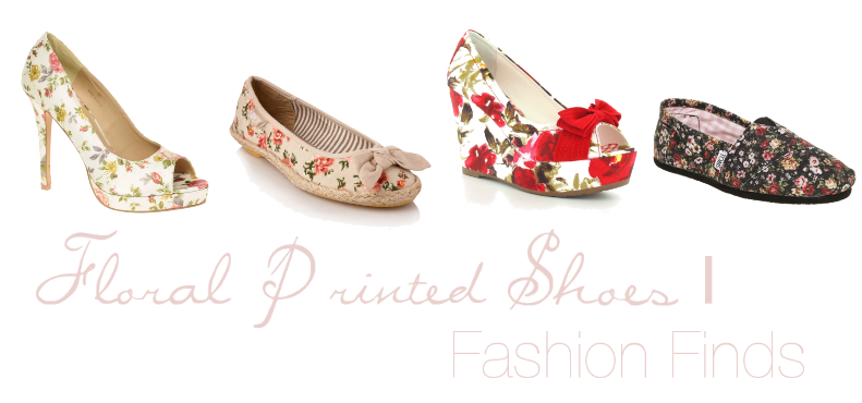 Fashion Finds   Floral Printed Shoes