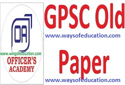 GPSC OLD PAPER BY OFFICER'S ACADEMY