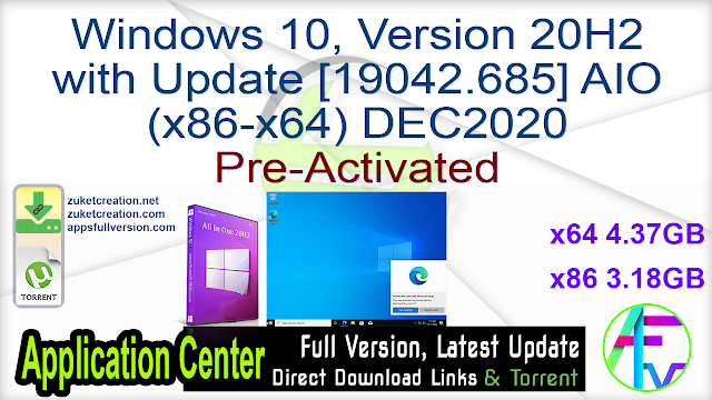 Windows 10, Version 20H2 with Update [19042.685] AIO (x86-x64) DEC2020 Pre-Activated