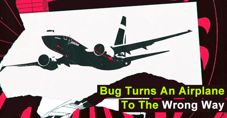 A Critical Software Bug Turns an Airplane to the Wrong Way – Turned Right Instead of Left