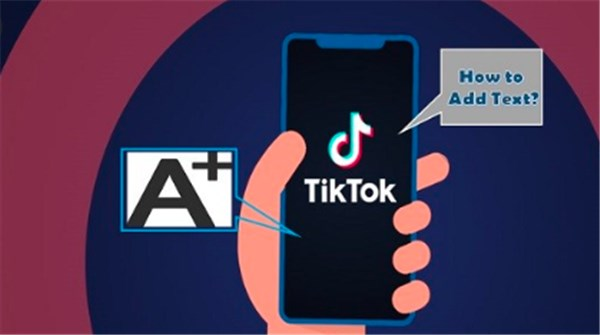 How to Add Text to Tiktok