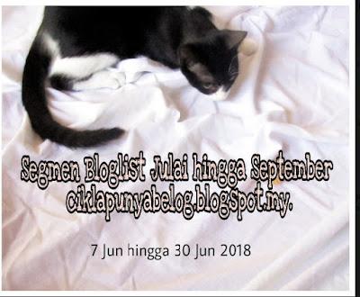 http://ciklapunyabelog.blogspot.com/2018/06/segmen-bloglist-julai-hingga-september.html