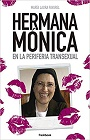 https://www.amazon.com/HERMANA-M%C3%93NICA-periferia-transexual-Spanish-ebook/dp/B07N1RMVDC