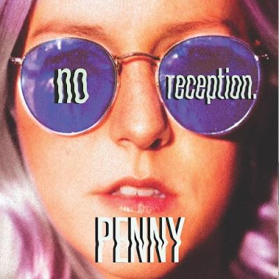 no reception Unveils New Single 'Penny'