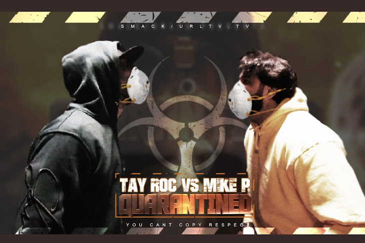 URL Presents Tay Roc vs Mike P Quarantined