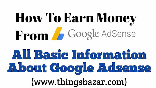 Basic Information About Google Adsense