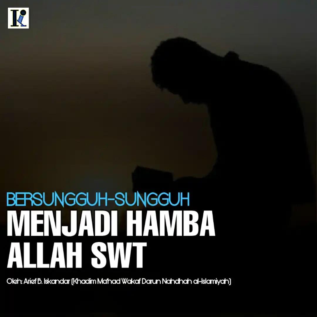 Sebagai Muslim, kita tentu patut meneladani Nabi Muhammad saw. dan para Sahabatnya. Mereka senantiasa menjalani kehidupan ini dengan serius dan sungguh-sungguh. Tanpa pernah bermain-main; terutama dalam urusan ibadah, dakwah dan jihad