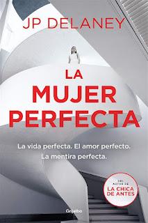 La mujer perfecta | JP Delaney | Grijalbo