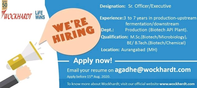 Wockhardt Pharma | Hiring for Production (Biotech API plant) at Aurangabad