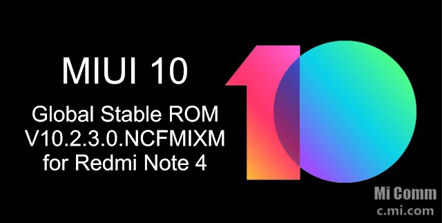 Download MIUI 10 Global Stable ROM V10.2.3.0.NCFMIXM for Redmi Note 4