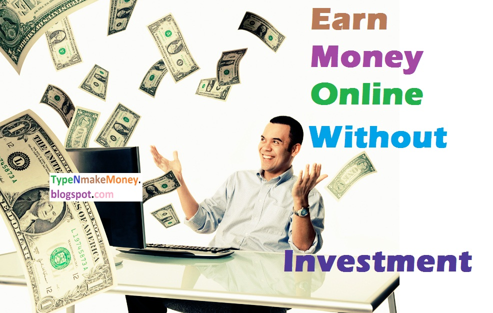 Make Money Without Investments
