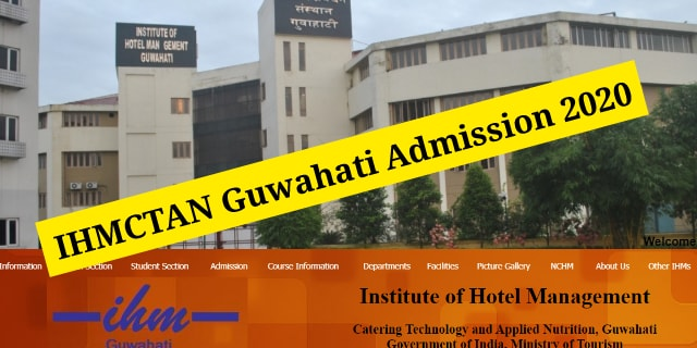IHMCTAN Guwahati Admission 2020: B.Sc in Hospitality And Hotel Administration