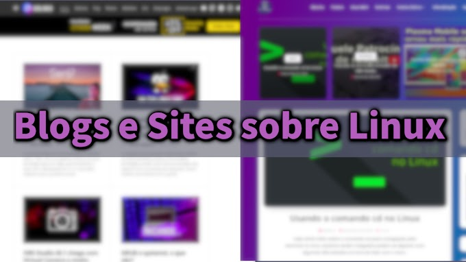 Melhores sites e blogs de Linux no Brasil pra aprender e te manter informado!