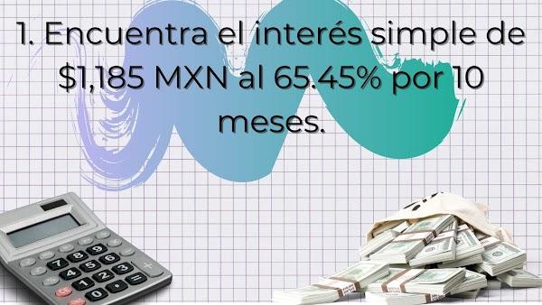 ✅ Matemáticas financieras EJERCICIOS RESUELTOS de interés simple
