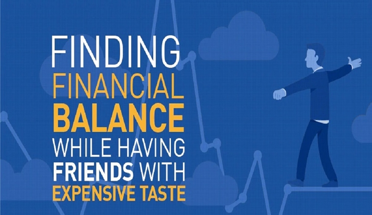 Finding Financial Balance While Having Friends with Expensive Taste #infographic