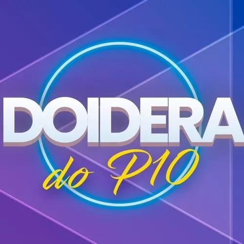 Pablo Dez - Doidera do P10 - Maceió - AL e Paulo Afonso - BA - Dezembro - 2019