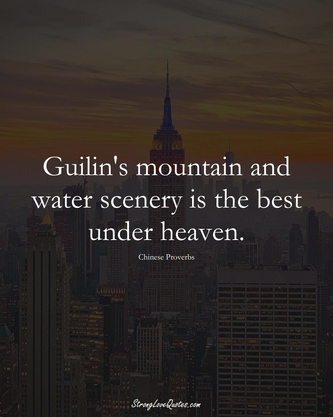 Guilin's mountain and water scenery is the best under heaven. (Chinese Sayings);  #AsianSayings
